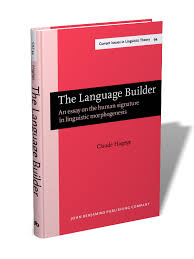 the language builder an essay on the human signature in  the language builder an essay on the human signature in linguistic morphogenesis claude hagege cilt 94