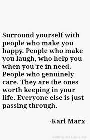 Surround Yourself With People Quotes Best of Surround Yourself With People Who Make You Happy Heartfelt Love