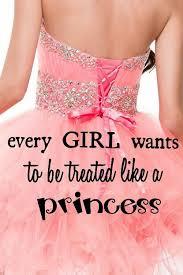 Todas las niñas quieren ser tratadas como princesas   Girly girl ...