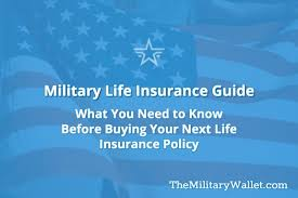 Military Life Insurance Guide How Much What Type Where
