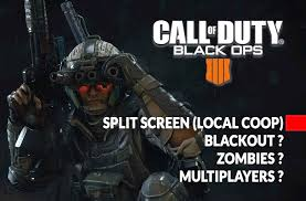 call of duty black ops 4 how to play split screen local coop on blackout and zombie mode