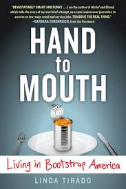 hand to mouth experience. hand to mouth by linda tirado experience