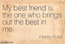 self esteem quotes  amp  sayings  pictures and imagesmy best friend is the one who brings out the best in me