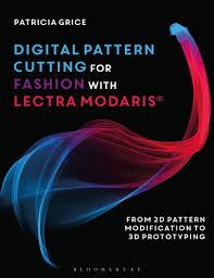 Digital Pattern Cutting For Fashion With Lectra Modaris