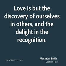 Discovery Quotes Unique Alexander Smith Love Quotes QuoteHD