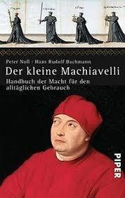 Der kleine Machiavelli Buch von Peter Noll versandkostenfrei - Weltbild.de