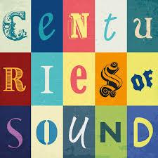 Centuries of Sound
