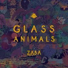<b>Glass Animals</b>: <b>ZABA</b> Review - Paste