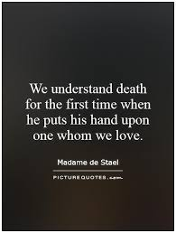 Quotes About Loved Ones Passing Awesome Death Quotes Death Sayings Death Picture Quotes Quotes About Loved