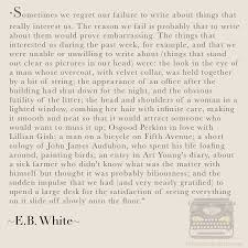 words smooth velvet verbosity eb white unwritten quote on writing