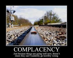 Complacency Quotes Fascinating 48 Quotes On Complacency The Power Factor