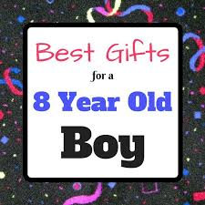 birthday gift ideas for 8 year old boy 15 awe inspiring 110 best gifts boys age