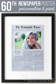 make a funny newspaper article as a 60th birthday gift