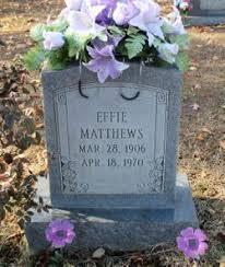 Effie Bozarth Matthews (1906-1970) - Find A Grave Memorial