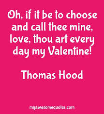 Hood Quotes About Life Thomas Hood Quote About Valentine Love Awesome Quotes About Life 93