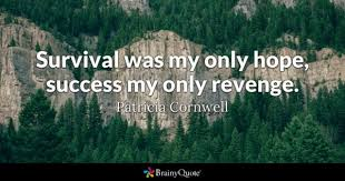 Survival Quotes New Survival Quotes BrainyQuote