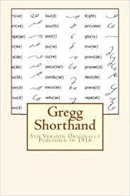 Gregg Shorthand Chart Gregg Shorthand John Robert Gregg Maggie Mack