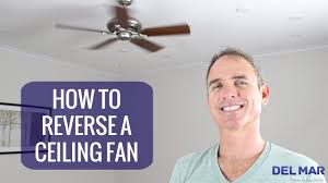 how to reverse a ceiling fan you