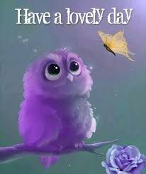 Image result for have lovely day
