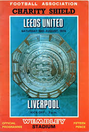 Liverpool 1 Leeds Utd 1 (6-5 p) in Aug 1974 at Wembley. The programme cover  for the Charity Shield. | Leeds united, United liverpool, Community shield