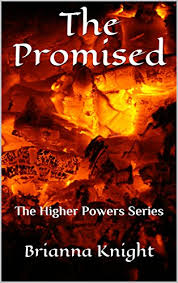 The Promised: The Higher Powers Series (English Edition) eBook ...