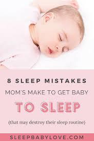 8 Sleep Mistakes Moms Make To Get Overtired Baby To Sleep