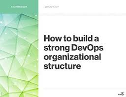 How To Build A Strong Devops Organizational Structure