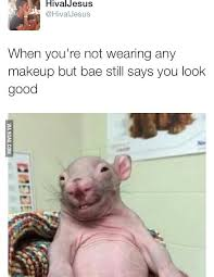 when you 039 re not wearing any makeup