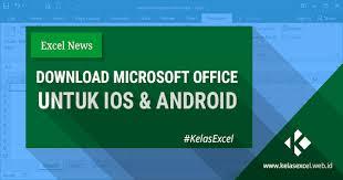 download ms office gratis download microsoft office gratis untuk android ios
