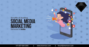 Benefits of Availing Social Media Marketing Services in India