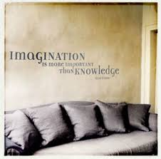 Interior Design Quotes Imagination is more important than knowledge
