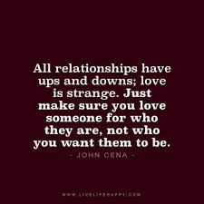 All Relationships Have Ups And Downs Ups And Downs Pinterest Fascinating Ups Quotes