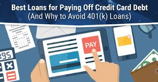 Loan To Payoff Credit Cards 6 Best Loans To Pay Off Credit Card Debt 2019