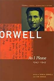 com the collected essays journalism and letters of george  003 george orwell as i please 1943 1945 the collected essays