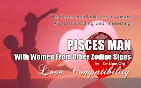 Pisces Woman And Sagittarius Man Compatibility Chart Pisces Man Compatibility With Women From Other Zodiac Signs