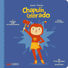 Amazon.com: El Chapulin Colorado: Sounds - Sonidos (English and Spanish  Edition) (9781947971417): Rodriguez, Patty, Stein, Ariana, Reyes, Citlali:  Books