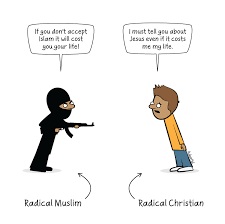 Quotes About Islam And Christianity Best of The Difference Between A Radical Muslim And A Radical Christian
