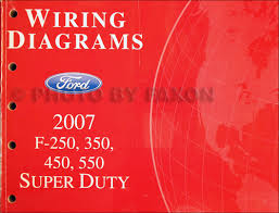 2007 ford f250 f550 super dutytruck wiring diagram manual original