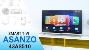 Smart Tivi Asanzo 43 inch 43AS510 - Điện máy XANH