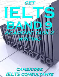 get ielts band academic writing get ielts band 9 in academic writing 15 model essays showing you how to get band