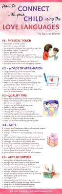 How To Connect With Your Child Using Love Languages Big