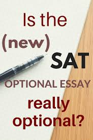 sat essay should i take the sat essay student tutor blog examples  is the new sat essay really optional break through test prep based on a recent survey