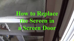 Decorating fixing screen door images : DIY - How to Replace the Screen in a Screen Door - YouTube