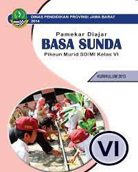 Kunci jawaban buku paket bahasa jawa kelas 7 kurikulum 2013. Download Buku Bahasa Sunda Kelas 6 Sd Bukusekolah Id
