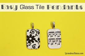 do you have easy to make glass tile pendants grandmaideas com