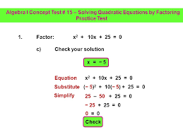 algebra i concept test 15 solving quadratic equations by factoring practice test 1