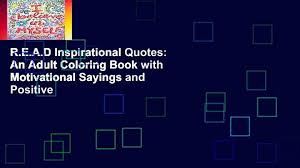 Read Inspirational Quotes An Adult Coloring Book With Motivational Sayings And Positive