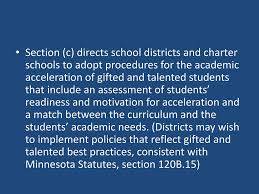 section c directs districts and charter s to adopt procedures for the academic 15 gifted and talented