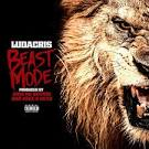 Beast Mode by Ludacris