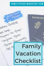 Vacation Checklist Family Travel Magazine